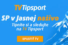 SP v Jasnej naživo na TV Tipsport